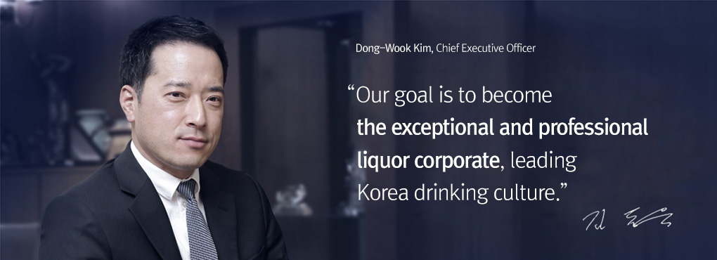 "Kim Dongwook, CEO of GoldenBlue "" We will become   the best liquor organization and lead South Korea's drinking culture."""